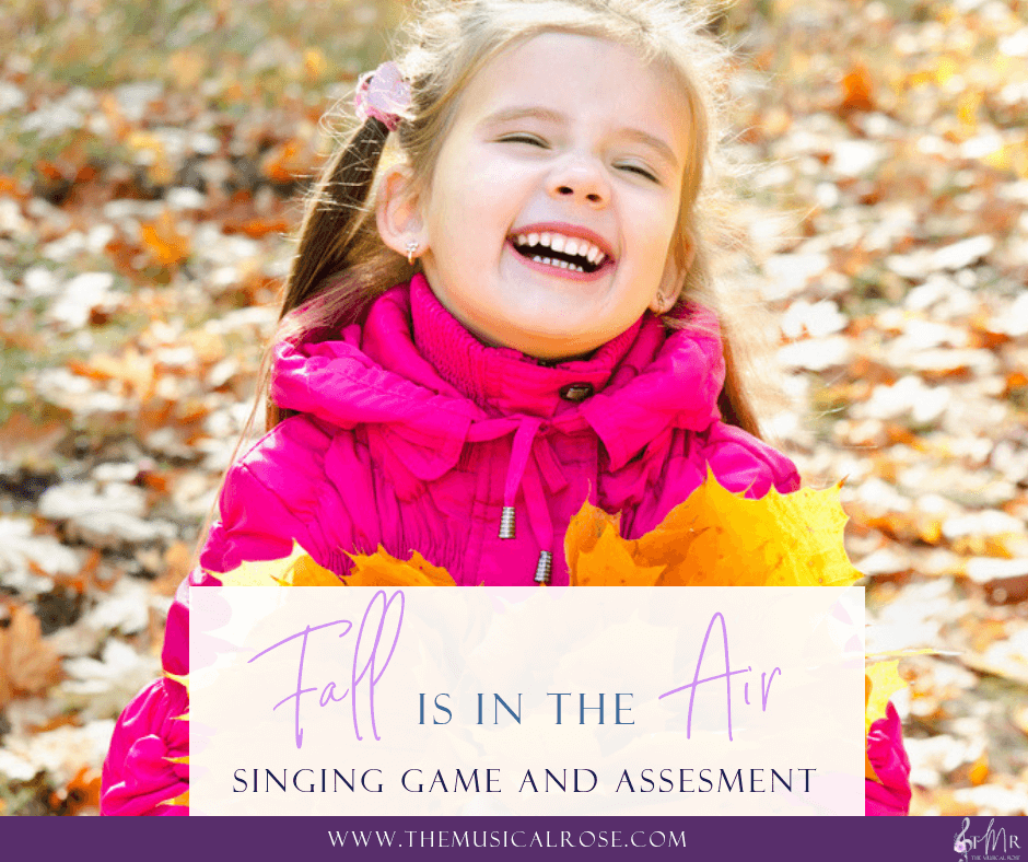 Fall is in the Air! Singing Game and Assessment