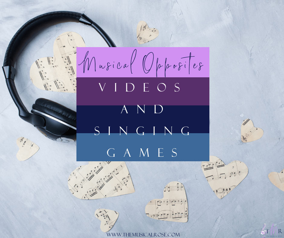 Musical Opposites: Videos and Singing Games