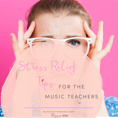 Stress Relief Tips for Music Teachers
