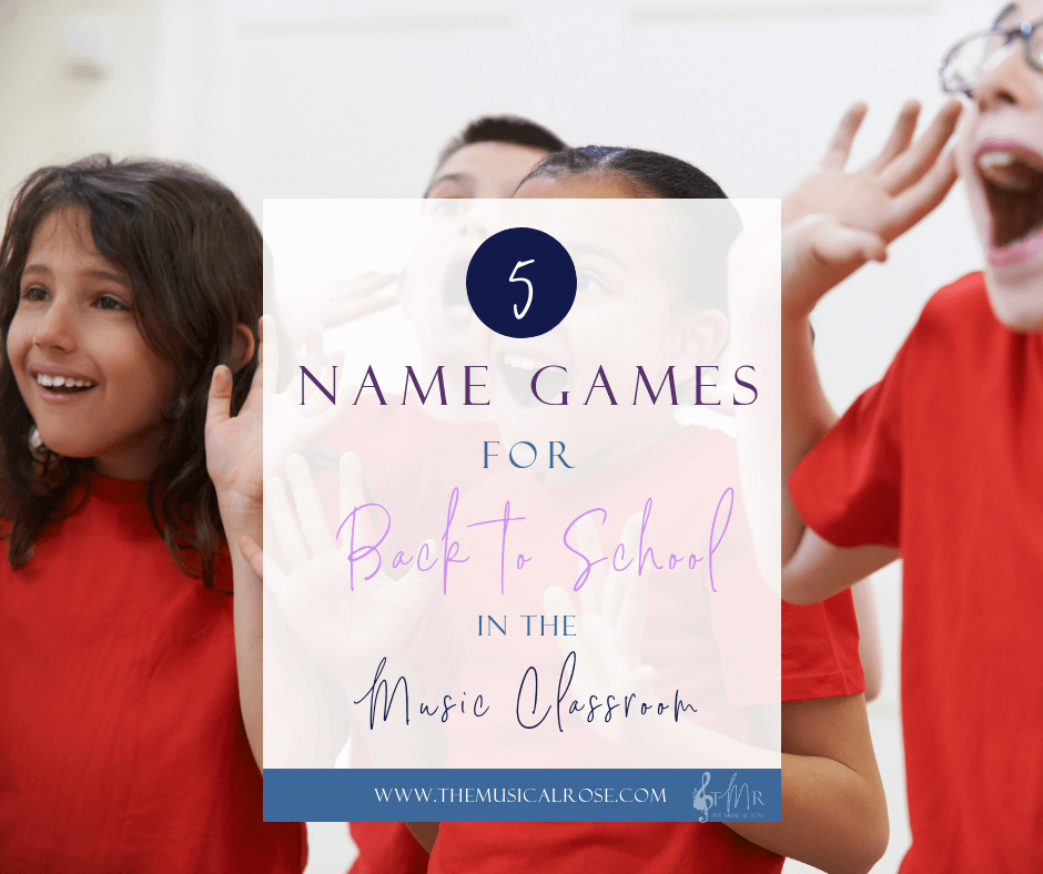 5 Name Games for Back to School in the Music Classroom