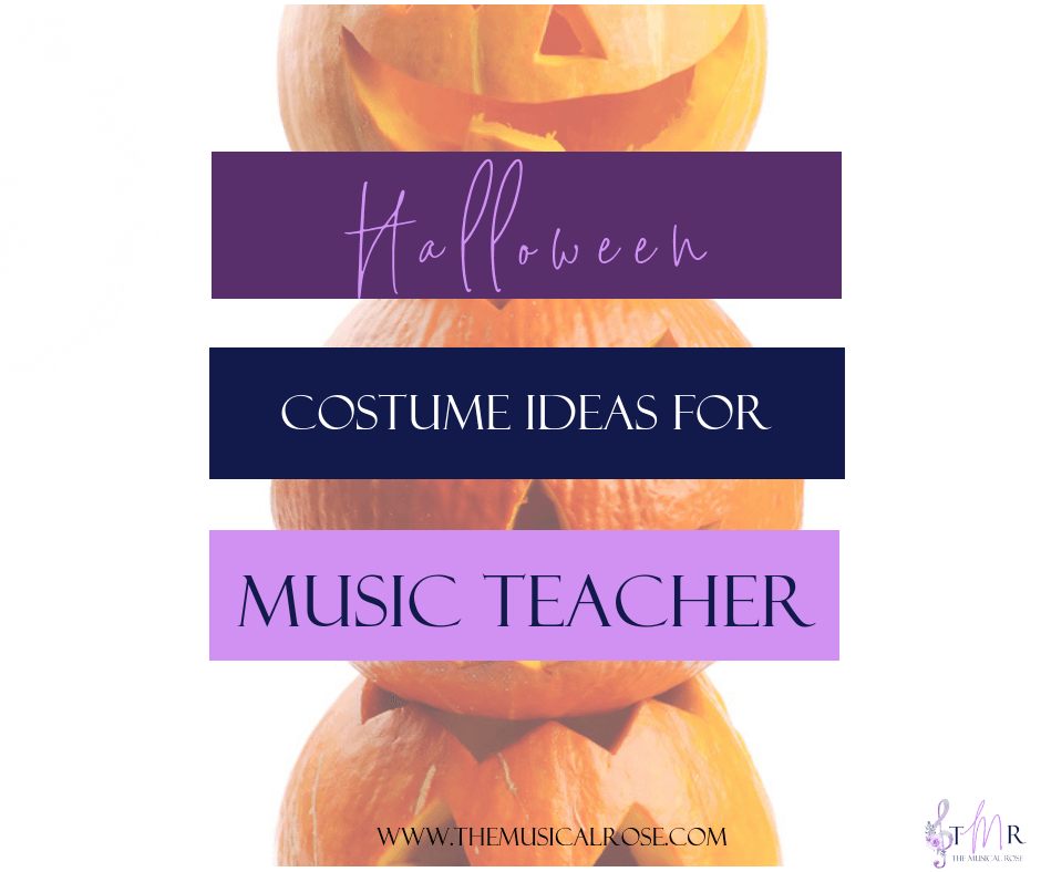 Halloween Costume Ideas for Music Teachers