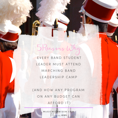 5 Reasons EVERY Band Student Leader Must Attend Marching Band Leadership Camp