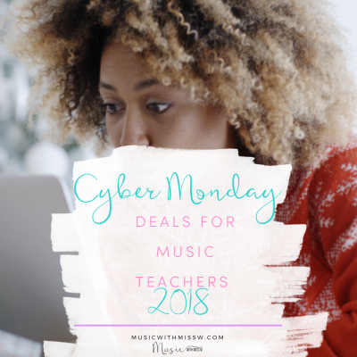 Cyber Monday Deals for Music Teachers 2018