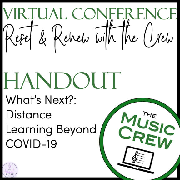 """A logo from The Music Crew is in the bottom right corner. The text reads """"Virtual Conference Reset and Renew with the Crew. Handout: What's Next?: Distance Learning Beyond COVID-19"""""""
